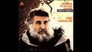 Jose Larralde - Herencia pa