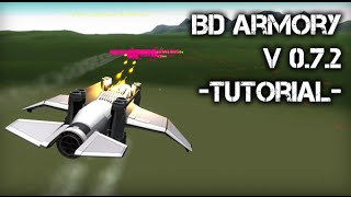 BDArmory v0 7 2 Tutorial KSP 0 90 Compatible