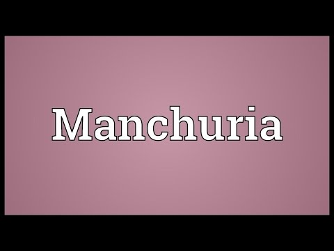 Manchuria Meaning