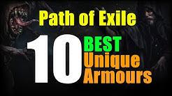 Path of Exile 10 BEST UNIQUE ARMOURS!