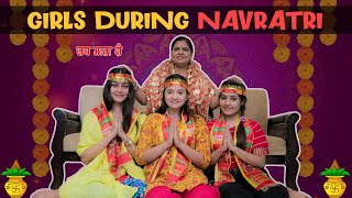 GIRLS DURING NAVRATRI || Sibbu Giri || Aashish Bhardwaj