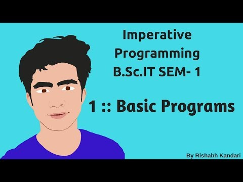 1 :: Basic Programs :: Imperative Programming(I.P) Tutorial :: BSc IT