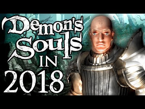 DEMON'S SOULS, But it's 2018 and it's Silly, Glitchy & Janky
