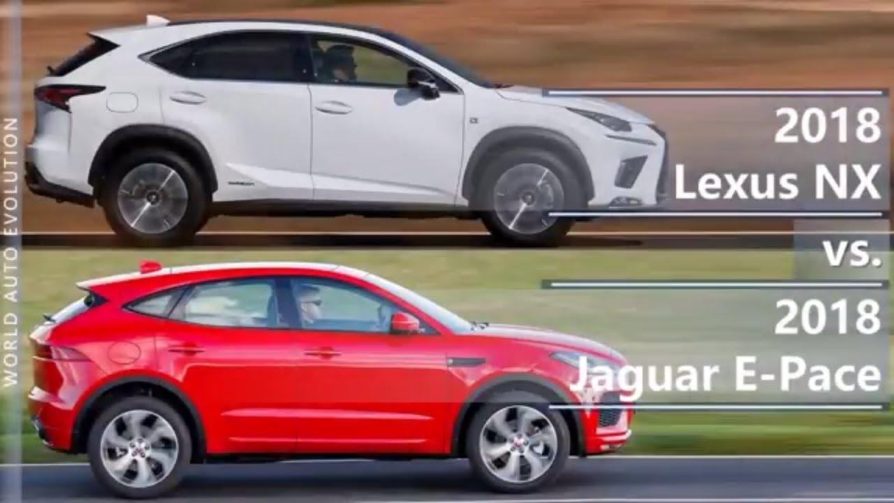2018 Lexus Nx Vs Jaguar E Pace Technical Comparison