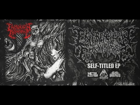 ENTRENCHED IN EPIDERMAL SLIPPAGE - SELF-TITLED [OFFICIAL EP STREAM] (2017) SW EXCLUSIVE
