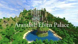 Aranthil Elven Palace By BlockMasterUK [Minecraft Cinematic] YouTube