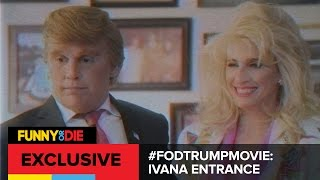 #FODTrumpMovie: Introducing Ivana