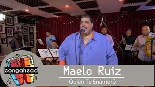 Maelo Ruiz performs Quién Te Enamoró