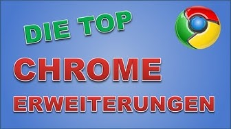 Die Besten Chrome Erweiterungen! (German) (HD)