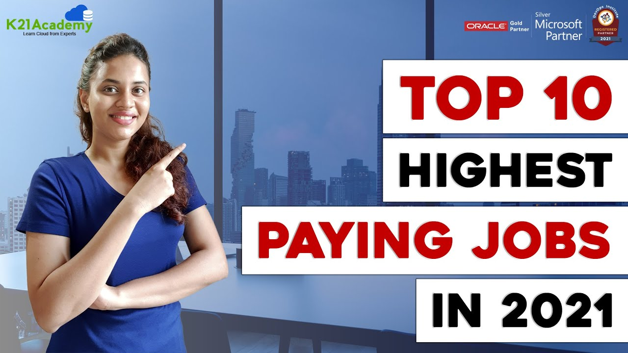 Top 10 Highest paying jobs for 2021   Highest Paying IT Jobs in 2021   Best IT Jobs