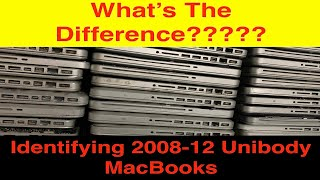 Identifying 2008-12 Apple Unibody MacBooks:  What's The Difference Between Models?