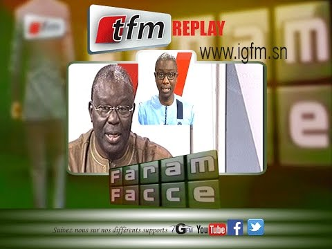 Faram Facce 20 avril 2016 - Invité: Babacar Gaye porte parole PDS - TFM