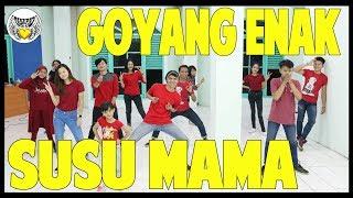 Gambar cover GOYANG ENAK SUSU MAMA - Choreography by Diego Takupaz