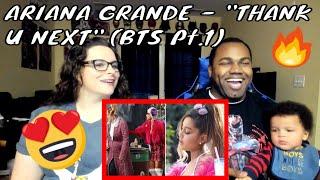 Ariana Grande - Thank U, Next (Behind the Scenes - Part 1) REACTION