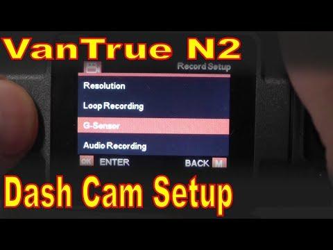 Vantrue N2 Pro Dash Cam Setup