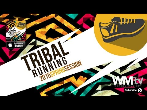 Hot Workout // Tribal Running Spring Session (145 - 170 BPM) // WMTV