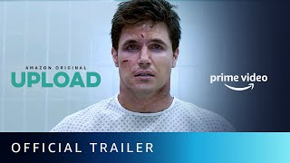 Upload - Official Trailer 2020 I New Sci-Fi Series 2020 | Amazon Prime Video
