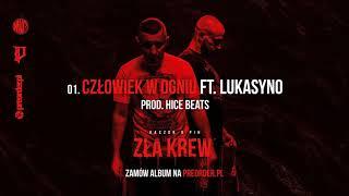 Kaczor x Pih - Człowiek w Ogniu ft. Lukasyno (prod. Hice Beats) ZŁA KREW EP
