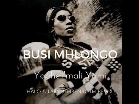 Busi Mhlongo -  Yapheli'mali Yami (Halo & Lars Behrenroth Remix) SOUTH AFRICA AFRO DEEP HOUSE