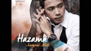 Hazama - Sampai Mati (OST Hati Perempuan)