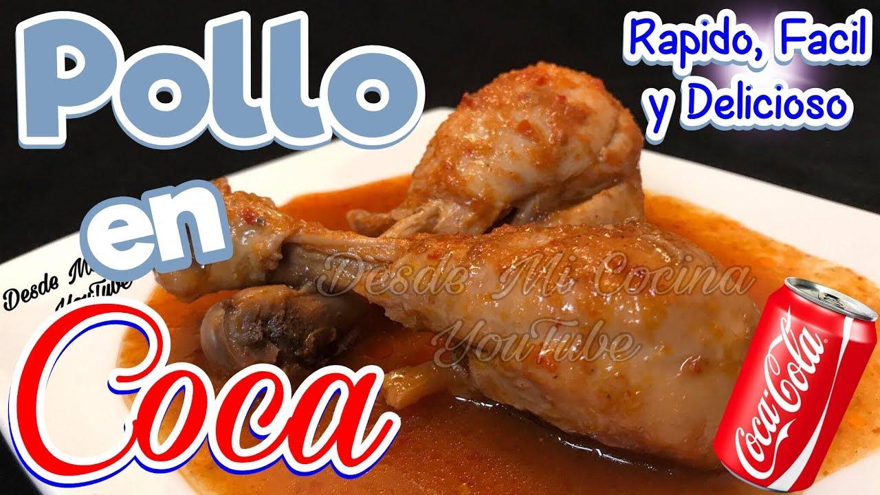 Pollo en coca cola super f cil y r pido de hacer for Cocina facil y rapido de preparar