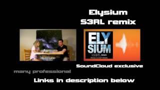 S3RL interview - https://www.youtube.com/watch?v=EYCY2BdZoFA Elysium Remix SoundCloud - https://soundcloud.com/s3rl/elysium YouTube ...
