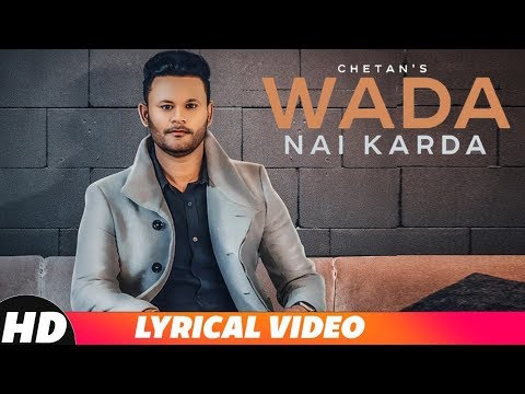 Wada Nai Karda (Lyrical Video) | Chetan | Raas | Johnny | Latest Punjabi Songs 2018