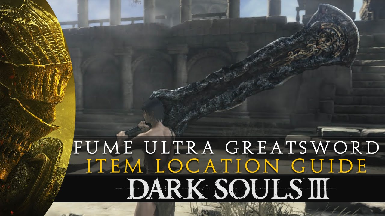 Dark souls fume ultra greatsword location moveset