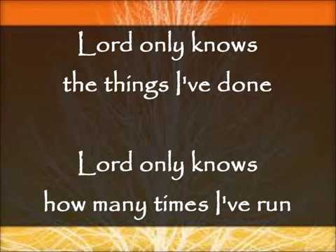 Lord Only Knows