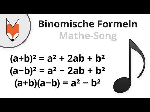 Binomische Formeln (Mathe-Song)