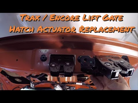 Chevy Trax / Buick Encore Lift Gate / Hatch Actuator Replacement – DIY How To