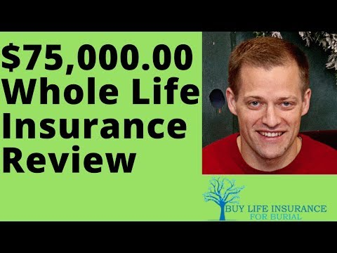 75000 Whole Life Insurance Review
