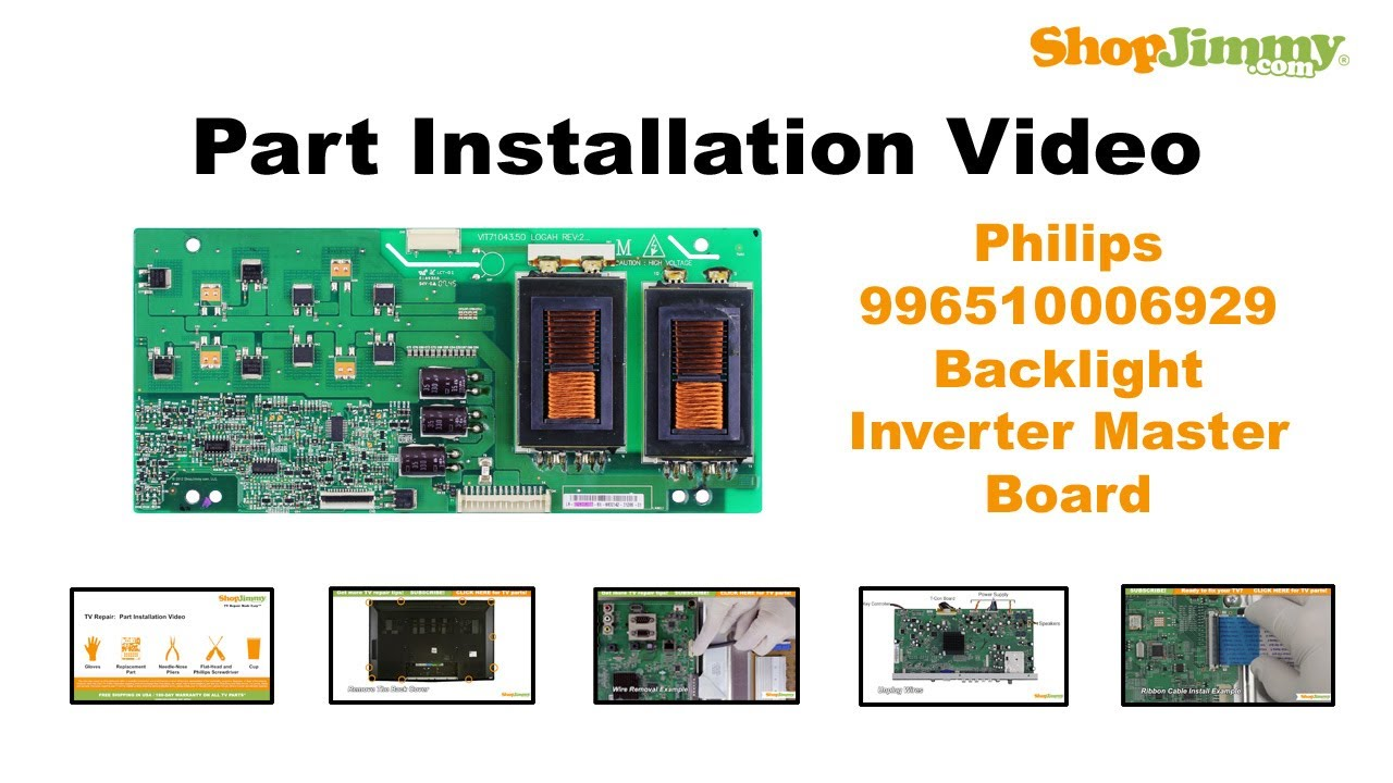 philips 996510006929 backlight inverter master boards replacement guide for lcd tv repair [ 1280 x 720 Pixel ]