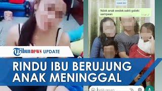 Chat Terakhir Suami Yang Ajak 2 Anaknya Bunuh Diri Karena Istri Jadi TKW: Nduk Pulang, Anak Sakit