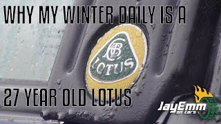 Why this winter I am daily driving a 27 year old Lotus Excel