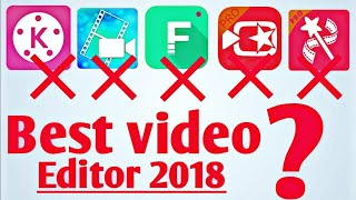 Best video editing software for android 2018