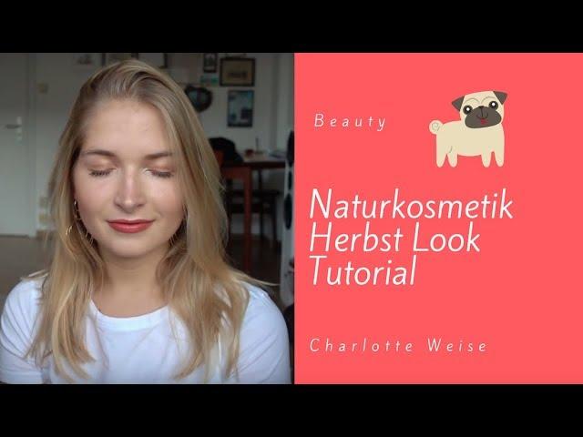 Naturkosmetik 5 Minuten Make-up Tutorial | Naturkosmetik | Charlotte Weise