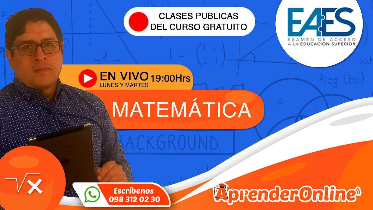 EAES | Clase de MATEMÁTICA | CURSO GRATUITO |🔴 Live (T2/C20)