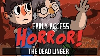 Early Access Horror - The Dead Linger - One Year Later