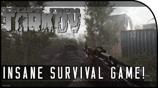"""""""NEXT BEST SURVIVAL GAME? CRAZY WEAPON MODDING!"""" - Escape from Tarkov Looting & Action Gameplay"""