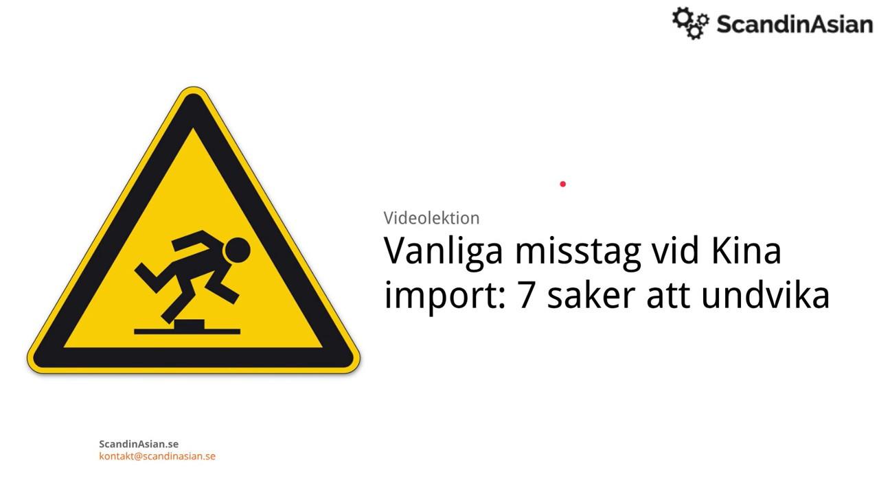 7ccce9fb5e49 Vanliga misstag vid Kina import: 7 saker att undvika
