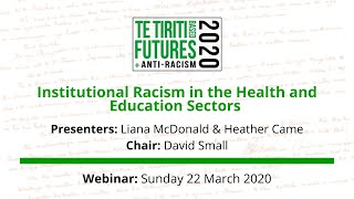 Institutional racism in the health and education sectors webinar
