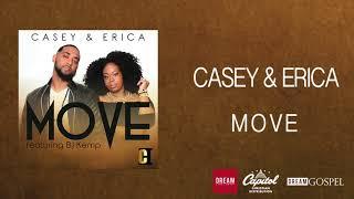 Casey & Erica - Move (featuring BJ Kemp)