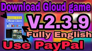 Gloud game V.2.3.9 in Android