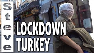 ISTANBUL AFTER THE 48 Hour CURFEW - Street View