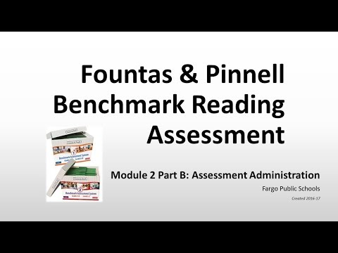 FPS Module 2 Part B: Assessment Administration - Fountas & Pinnell Benchmark Assessment