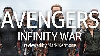 Avengers: Infinity War reviewed by Mark Kermode