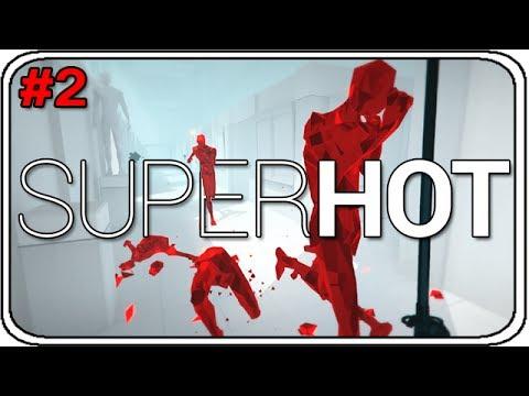 Super Hot Let's Play: Ich pack das! #2 [GER/Deutsch]
