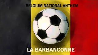 Dance Anthems - BELGIUM NATIONAL ANTHEM - Brabançonne