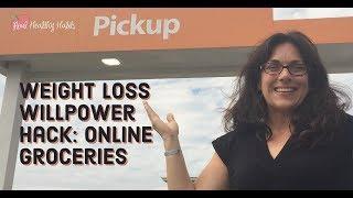 Weight Loss Coach's Tip #2: Online Groceries Willpower Hack